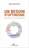 Gaby Navennec - Un besoin d'optimisme - Conversations sur le monde d'aujourd'hui.