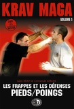 Gaby Noah et Emmanuel Ayache - Krav-Maga - Tome 1, Les frappes et les défenses Pieds/Poings. 1 DVD