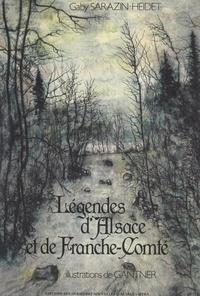 Gaby Sarazin-Heidet et Edgar Faure - Légendes d'Alsace et de Franche-Comté.