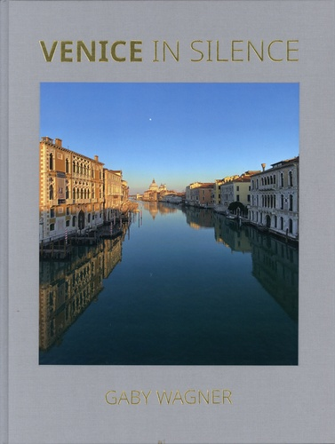 Gaby Wagner - Venice in Silence.