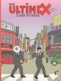 Gad - Ultimex Tome 2 : L'axe du mâle.