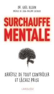 Surchauffe mentale - Arrêtez de tout contrôler et lâchez prise.pdf