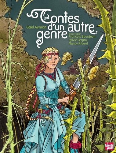 Gaël Aymon et François Bourgeon - Contes d'un autre genre.
