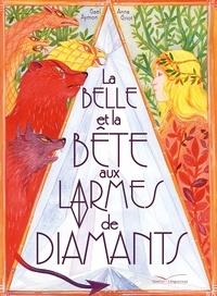 Gaël Aymon - La Belle et la Bête aux larmes de diamants.