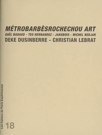 Gaël Badaud et Teo Hernandez - MétroBarbèsRochechou Art.