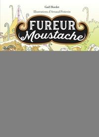 Gaël Bordet - Fureur Moustache.