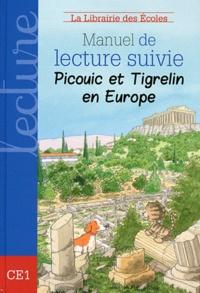 Blackclover.fr Manuel de lecture suivie CE1 Picouic et Tigrelin en Europe Image