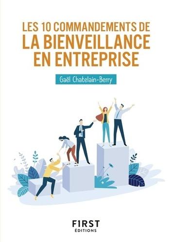 Gaël Châtelain-Berry - Les 10 commandements de la bienveillance en entreprise.
