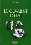 Gaël Coadic - Le combat total - Histoire, techniques et entraînement au bugeï.