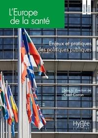 L'Europe de la santé- Enjeux et pratiques des politiques publiques - Gaël Coron | Showmesound.org