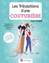 Gaël Cuvier - Les tribulations d'une couturière.