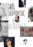 Gaël Davrinche - Défiguré(s).
