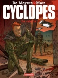 Gaël de Meyere et  Matz - Cyclopes Tome 3 : Le rebelle.
