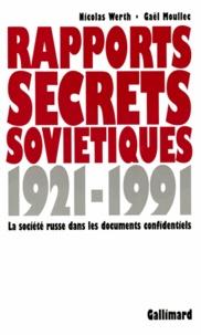 Gaël-Georges Moullec et Léon Werth - RAPPORTS SECRETS SOVIETIQUES 1921-1991.