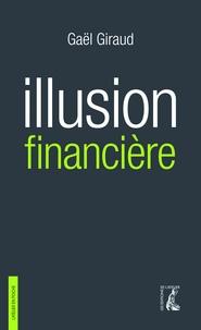 Livres Ipod téléchargement gratuit Illusion financière  - Des subprimes à la transition écologique