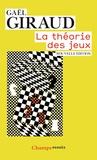 Gaël Giraud - La théorie des jeux.