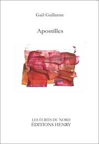 Gaël Guillarme - Apostilles.