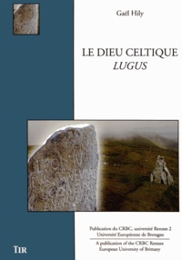 Gaël Hily - Le dieu celtique Lugus.