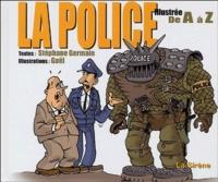 Gaël et Stéphane Germain - La police illustrée de A à Z.