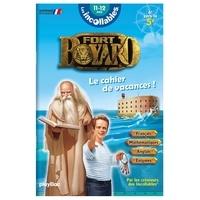 Gaël Lannurien et Fabien Molina - Fort Boyard, le cahier de vacances ! 6e vers 5e.
