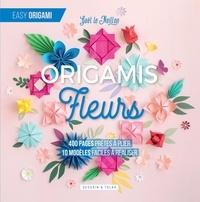 Gaël Le Neillon - Fleurs origamis - 400 pages prêtes à plier, 10 modèles faciles à réaliser.