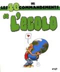 Gaël - Les 40 commandements de l'Ecolo.