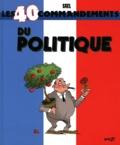 Gaël - Les 40 commandements du Politique, du Militant de Droite, du Militant de Gauche - Pack 3 volumes.