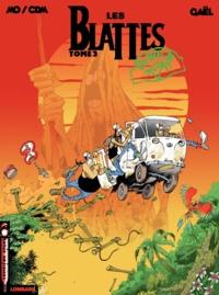 Gaël et  Mo-Cdm - Les Blattes Tome 3 : Single.
