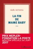 Gaël Octavia - La fin de Mame Baby.
