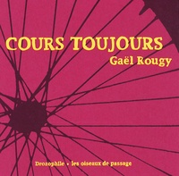 Gaël Rougy - Cours toujours.