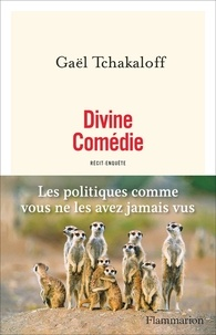 Gaël Tchakaloff - Divine comédie.