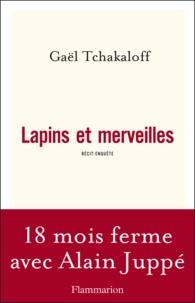 Gaël Tchakaloff - Lapins et merveilles.