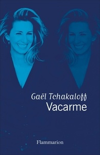 Gaël Tchakaloff - Vacarme.