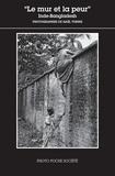 Gaël Turine - Le mur et la peur - Inde-Bangladesh.