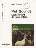 Gaël Tynevez - Pet Sounds - L'achèvement de Brian Wilson.