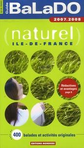 Gaële Arradon et Ludovic Bischoff - Guide BaLaDO naturel Ile-de-France.