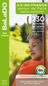 Gaële Arradon - Ile-de-France autour de Paris sans voiture - 230 activités de loisirs pour tous, en toute saison.