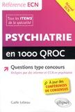 Gaële Lebeau - Psychiatrie en 1000 QROC.
