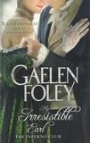 Gaelen Foley - My Irresistible Earl - The Inferno Club.
