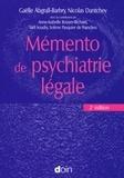 Gaëlle Abgrall-Barbry et Nicolas Dantchev - Mémento de psychiatrie légale.
