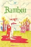Gaëlle Alméras - Bambou - Le petit cerf qui mange tous ses amis.