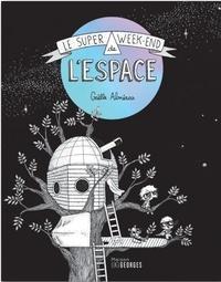 Gaëlle Alméras - Le super week-end de l'espace.