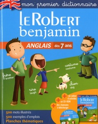 Gaëlle Amiot-Cadey et Laurent Jouet - Le Robert benjamin Anglais. 1 Cédérom