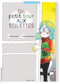 Gaëlle Arnaud et Fabienne Brunner - Un petit tour aux toilettes.