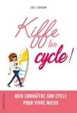 Gaëlle Baldassari - Kiffe ton cycle !.