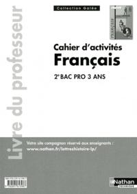 Gaëlle Benoît - Cahier d'activités Français 2e Bac pro - Livre du professeur.