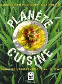 Accentsonline.fr Planète cuisine - Guide de l'écogourmand par le WWF Image