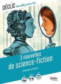 Gaëlle Brodhag - 3 nouvelles de science-fiction.