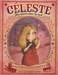 Gaëlle Callac et Marie Desbons - Céleste - Une étoile dans la nuit.
