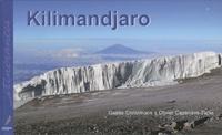 Gaëlle Christmann et Olivier Cazenave-Tapie - Kilimandjaro - Toit de l'Afrique, Edition bilingue français-anglais.